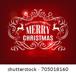 christmas and new year... | Shutterstock .eps vector #705018160