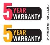 five year warranty. vector... | Shutterstock .eps vector #705283360