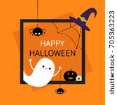 happy halloween. square frame.... | Shutterstock .eps vector #705363223