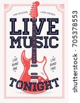 cool retro styled 'live music... | Shutterstock .eps vector #705378553