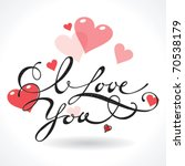 valentine card with lettering i ... | Shutterstock .eps vector #70538179