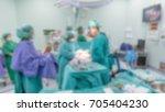 abstract blur doctor surgery... | Shutterstock . vector #705404230