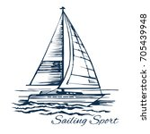 sailing. active rest on the sea.... | Shutterstock .eps vector #705439948