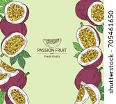 background with passion fruit ... | Shutterstock .eps vector #705461650
