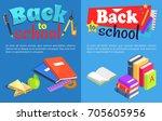 back to school set of posters.... | Shutterstock .eps vector #705605956