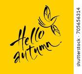 hello autumn.  decorative... | Shutterstock .eps vector #705656314