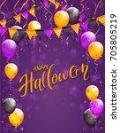 text happy halloween on violet... | Shutterstock .eps vector #705805219
