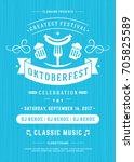 oktoberfest beer festival... | Shutterstock .eps vector #705825589