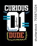 london curious dude 01  t shirt ... | Shutterstock .eps vector #705871324