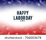 american labor day | Shutterstock . vector #706003678