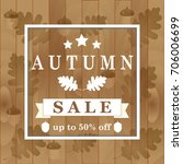 autumn background with oak... | Shutterstock .eps vector #706006699