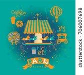 amusement park set icons. wheel ... | Shutterstock .eps vector #706007698