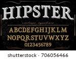 vintage font handcrafted vector ... | Shutterstock .eps vector #706056466
