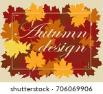 autumn background with colorful ... | Shutterstock .eps vector #706069906