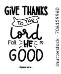 hand lettering give thanks to... | Shutterstock .eps vector #706159960