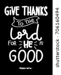 hand lettering  give thanks to... | Shutterstock .eps vector #706160494