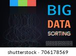 big data sorting algoritm...   Shutterstock .eps vector #706178569