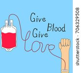 blood donation concept give... | Shutterstock .eps vector #706329508