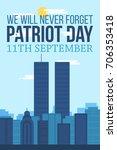 patriot day banner. 11th... | Shutterstock .eps vector #706353418