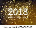 happy new year 2018 with gold...   Shutterstock .eps vector #706508308