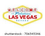 welcome to fabulous las vegas... | Shutterstock . vector #706545346