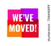we've moved  vector... | Shutterstock .eps vector #706646899