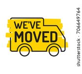 we've moved. truck icon with... | Shutterstock .eps vector #706649764
