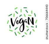 vegan modern lettering sign.... | Shutterstock .eps vector #706664440