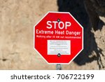 extreme heat danger sign in... | Shutterstock . vector #706722199