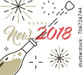 happy new 2018 year champagne... | Shutterstock .eps vector #706726744
