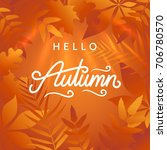 hello autumn illustration.... | Shutterstock .eps vector #706780570