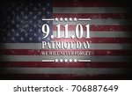 patriot day of usa background... | Shutterstock . vector #706887649
