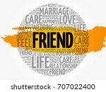 friend circle word cloud... | Shutterstock .eps vector #707022400