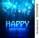 happy new year greeting... | Shutterstock .eps vector #707043658