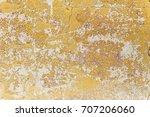 shabby yellow paint. texture of ... | Shutterstock . vector #707206060