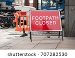 footpath closed sign  london. | Shutterstock . vector #707282530