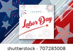 happy labor day holiday banner... | Shutterstock .eps vector #707285008