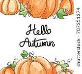 watercolor autumn pumpkin frame ... | Shutterstock . vector #707351374