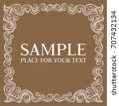 vector frame. calligraphic... | Shutterstock .eps vector #707432134