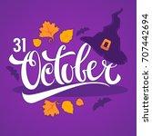 31 october  halloween greeting... | Shutterstock .eps vector #707442694