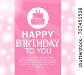 happy birthday background design | Shutterstock .eps vector #707451538