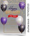 happy birthday vector... | Shutterstock .eps vector #707452513