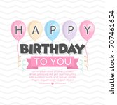 happy birthday background design | Shutterstock .eps vector #707461654