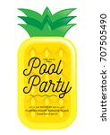 pool party  pineapple... | Shutterstock .eps vector #707505490