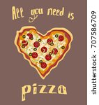 pizza heart shaped with... | Shutterstock .eps vector #707586709