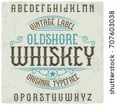 vintage label typeface named ... | Shutterstock .eps vector #707603038