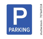 parking or park sign for cars   ... | Shutterstock .eps vector #707669218