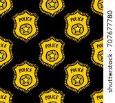 police badge seamless doodle... | Shutterstock .eps vector #707677780