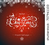christmas typography ... | Shutterstock . vector #707961103