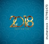 2018 new year gold glossy... | Shutterstock .eps vector #707981470